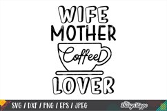 Coffee Mom Life SVG Bundle, 10 Designs SVG DXF PNG Cut Files Product Image 3