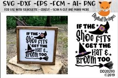 If the Shoe Fits Get the Hat And Broom Too Halloween SVG Product Image 1