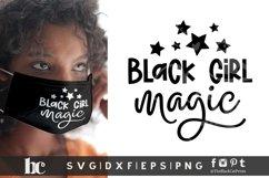 Black Girl Magic SVG | Black Woman SVG | Black Lives Matter Product Image 1
