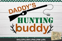 Daddy's Hunting Buddy | Hunting SVG | Fathers Day SVG Product Image 2