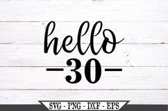 Hello 30 Birthday SVG Product Image 2