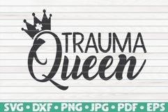 Trauma Queen SVG | Nurse Life Product Image 1