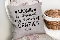 Home SVG - Home is wherever my bunch of crazies are SVG file Product Image 2