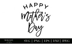 Happy Mother's Day SVG Cut File - SVG PNG JPEG DXF EPS Product Image 2