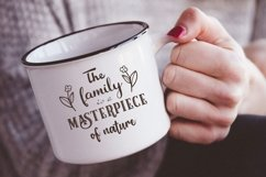 The family is a masterpiece of nature svg Family Quote Product Image 2