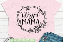 Blessed Mama svg, Girl Mom svg, Mother's Day, Cricut File Product Image 1