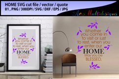 Home svg cut file  / svg, eps, dxf, png jpg / welcome svg / printable vector / ready to print / blessed svg / home quotes / svg quote Product Image 1