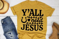 Y'all Need Jesus SVG Southern, Farm Girl SVG file for Cricut Product Image 1