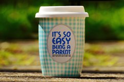 Easy Being a Parent, Mom and Dad, A Parenting SVG Product Image 3