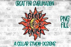 Good Vibes Only, Sun and Moon Design, Hand Drawn, PNG File Product Image 2
