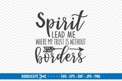 Spirit Lead Me Where My Trust Is Without Borders - SVG DXF Product Image 1