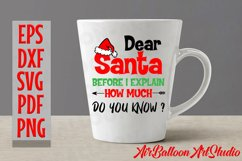 Dear Santa How Much Do You Know Svg Christmas Shirt Design Product Image 5