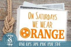 On Saturdays We Wear Orange Tennessee SVG Design Product Image 1