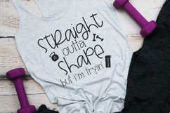 Fitness - Workout - Straight Outta Shape SVG Product Image 2