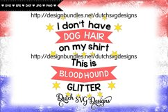 Text cutting file Dog Hair Bloodhound, bloodhound svg Product Image 2