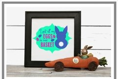I Put All My Eggs In One Basket Funny Easter SVG Cut File Product Image 2