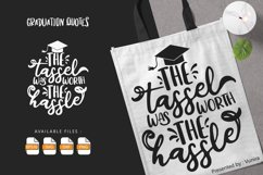 The Tasel Was Worth The Hassle   Lettering Quotes Product Image 1
