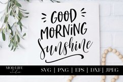 Good Morning Sunshine SVG Cut File - SVG PNG EPS DXF JPEG Product Image 3