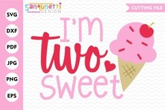 I'm two sweet birthday SVG, Second birthday girls cut file Product Image 1