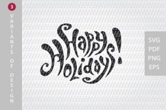Happy Holidays SVG lettering, New Year festive design Product Image 3
