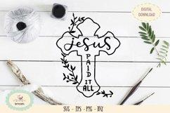 Jesus paid Easter celebration SVG cut file, good friday Product Image 1