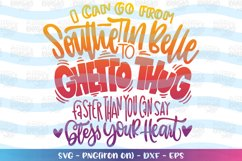 Girls svg I can go from southern belle to ghetto thug Product Image 1