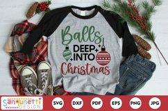 Balls deep into Christmas Funny SVG Product Image 1