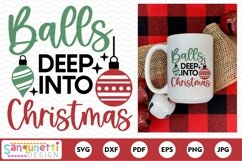 Balls deep into Christmas Funny SVG Product Image 2