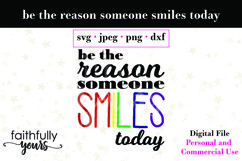 Be the reason someone smiles today digital file svg Product Image 2