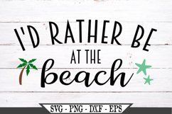 I'd Rather Be At The Beach SVG Product Image 2