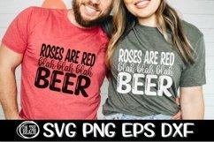 ROSES ARE RED - Blah Blah Blah - BEER - Valentine - SVG Product Image 1