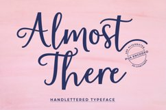Almost There Script Typeface Product Image 1