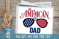 All American Dad - 4th of July svg - Memorial Day svg Product Image 1