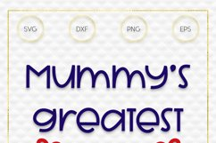 Mummy's Greatest Gift SVG File Product Image 3