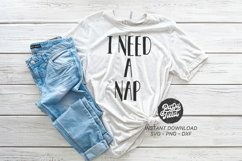 I Need A Nap SVG|PNG|DXF Product Image 1