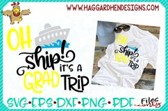Oh Ship It's a Grad Trip SVG Product Image 2