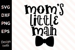 Mom's Little Man SVG Product Image 1