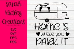 Home is Where You Park It Svg, Camping Svg, Camper SVG Product Image 1