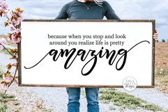 Life Is Pretty Amazing SVG - Farmhouse Quote Product Image 1