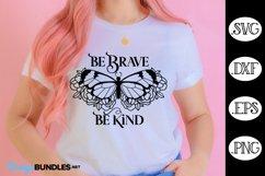 Butterfly Floral SVG | Be Brave Be Kind SVG Product Image 1