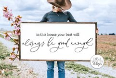 In This House Your Best Will Always Be Good Enough SVG | Far Product Image 1