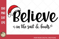 Believe in Christmas file, Santa's boots and red suit Christmas design