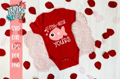O'Fishally Yours Valentine SVG Product Image 1