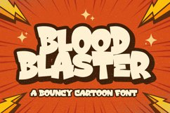 Blood Blaster a Bouncy Cartoon Font Product Image 1