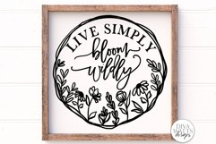 Live Simply Bloom Wildly SVG | Farmhouse Sign | Round Wreath Product Image 1