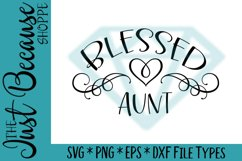 Blessed Aunt SVG File, Family Design - 0044 Product Image 1