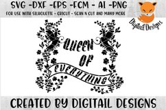 Queen of Everything SVG - png - eps - dxf - ai - fcm - Queen SVG - Silhouette - Cricut - Scan N Cut - Fairy Tale SVG file Product Image 1
