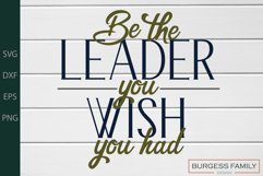 Be the leader you wish you had |Cuttable Product Image 2