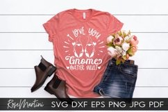 I Love You Gnome Matter What SVG Valentines Day Gnome Love Product Image 5