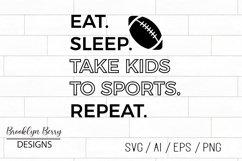 Football SVG - Eat Sleep Sports Football Product Image 1